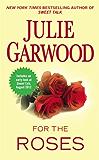 For the Roses (Claybornes' Brides (Rose Hill) Book 1)