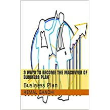 3 Ways To Become The MacGvyer Of Business Plan: Business Plan