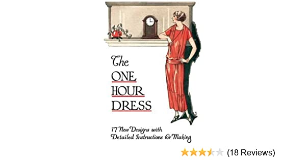 One Hour Dress 17 Vintage 1924 Dress Designs With Detailed