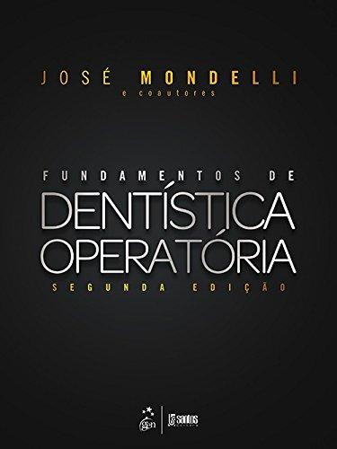 Fundamentos de Dentística Operatória PDF José Mondelli