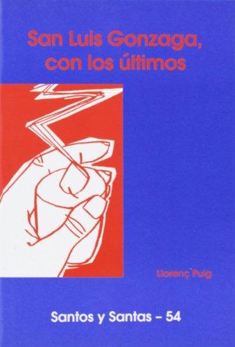 Descargar Libro San Luis Gonzaga, Con Los últimos Llorenç Puig Puig