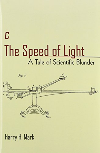 c The Speed of Light: A Tale of Scientific Blunder