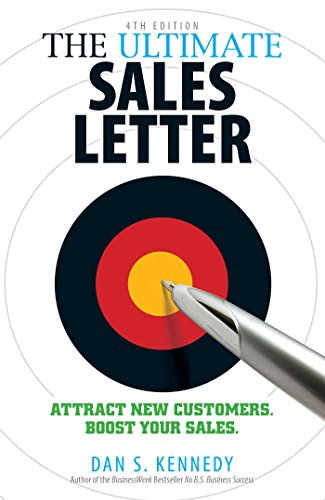 Boost Writing (The Ultimate Sales Letter 4Th Edition: Attract New Customers. Boost your Sales.)