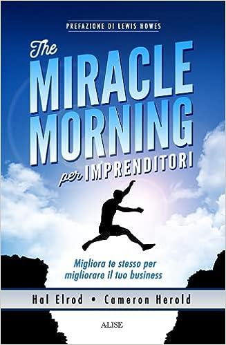 miracle morning imprenditori