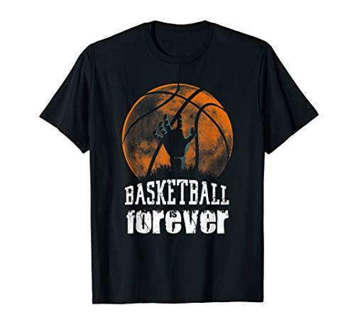 Basketball is Forever! Funny Zombie Basketball Halloween Tee -