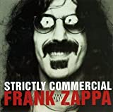 Strictly Commercial: The Best Of Frank Zappa by Frank Zappa