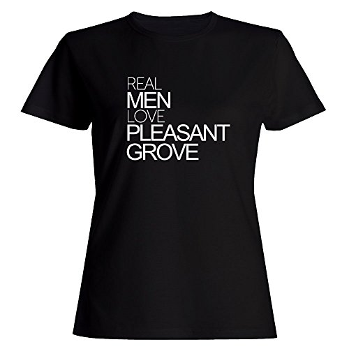 Idakoos Real Men Love Pleasant Grove - US Cities - Women T-Shirt (Grove City, Us)