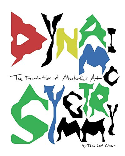 Dynamic Symmetry  The Foundation Of Masterful Art