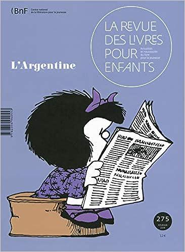 La Revue Des Livres Pour Enfants N 275 L Argentine