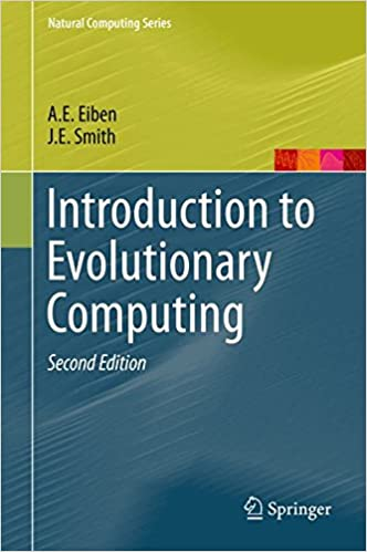 Pdf introduction to evolutionary computing (natural computing series)….