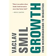 Growth: From Microorganisms to Megacities (The MIT Press)