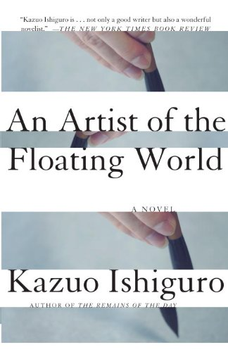 An Artist Of The Floating World (Vintage International)                                                    by Kazuo Ishiguro