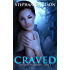 Craved (The Gwen Sparks Series Book 1)