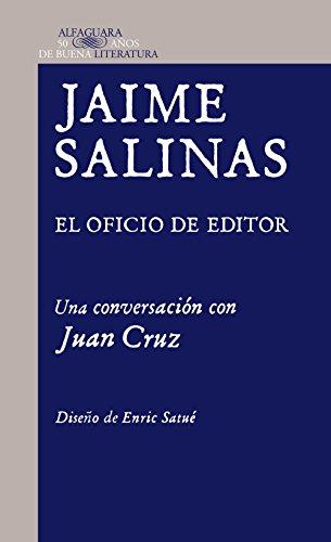 Descargar Libro . El Oficio De Editor: Una Conversación Con Juan Cruz Jaime Salinas