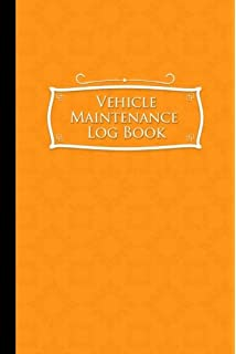 vehicle maintenance log book repairs and maintenance record book