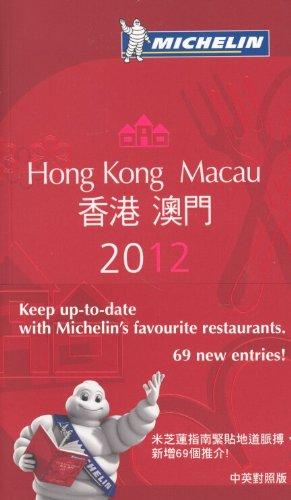 MICHELIN Guide  Hong Kong & Macau 2012: Restaurants & Hotels (Michelin Red Guide)...