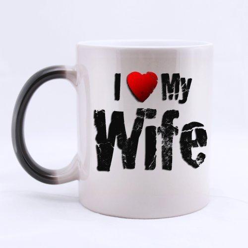 I Love My Wife Color Changing Mug Morphing Coffee Mugs Cup -