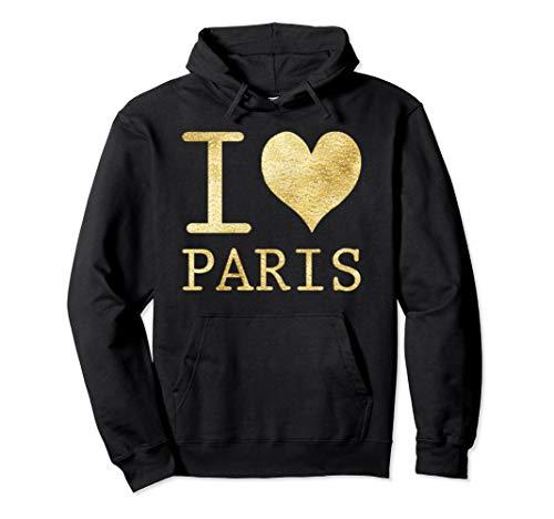 I Love Paris - Je t'aime France! Souvenir Gift Pullover Hoodie