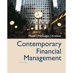 Contemporary Financial Management By Moyer, McGuigan, & Kretlow (10th, Tenth Edition)