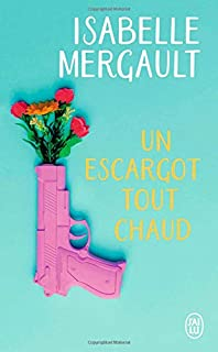 Un escargot tout chaud, Mergault, Isabelle