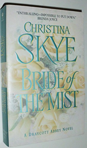Bride of the Mist (Draycott Abbey Novels)