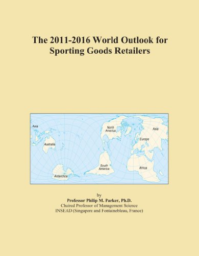 The 2011-2016 World Outlook for Sporting Goods Retailers