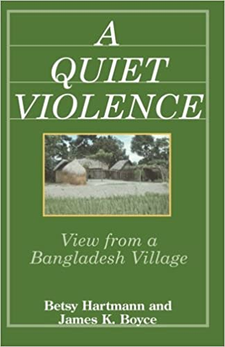 A Quiet Violence: View From a Bangladesh Village: Betsy