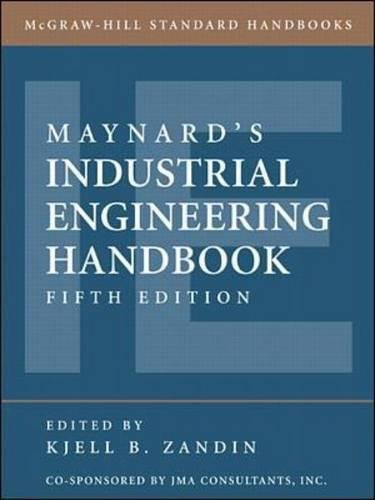 - Maynard's Industrial Engineering Handbook