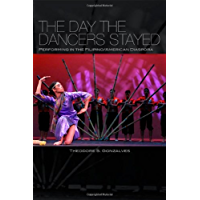 The Day the Dancers Stayed: Performing in the Filipino/American Diaspora book cover