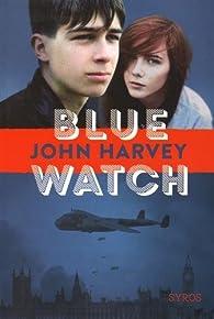 Blue Watch par John Harvey