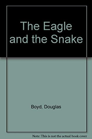 book cover of The Eagle and the Snake