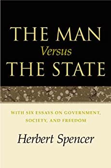 The Man Versus the State by [Spencer, Herbert]