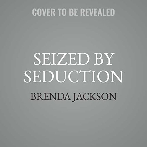 Seized by Seduction: Library Edition (Protectors)