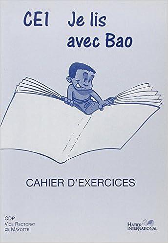 Epub ebook forum de téléchargement Je Lis avec Bao, CE1, Français, Cahier d'Exercices, Eleve 274730017X PDF
