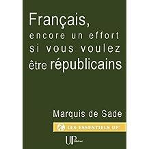 Français, encore un effort si vous voulez être républicains: Manifeste politique (French Edition)