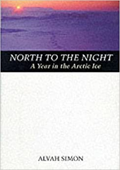 ;;DOCX;; North To The Night: A Year In The Arctic Ice. Descubre marcas tomar effort Japan second Learn