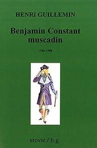 Benjamin Constant muscadin (1795,1799) par Henri Guillemin