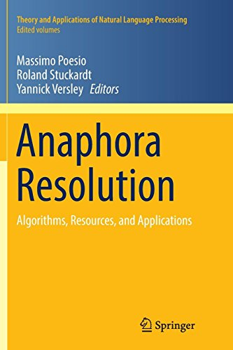 Anaphora Resolution: Algorithms, Resources, and Applications