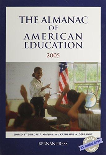 The Almanac Of American Education 2005 (U.S. DataBook Series)
