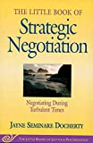 The Little Book of Strategic Negotiation