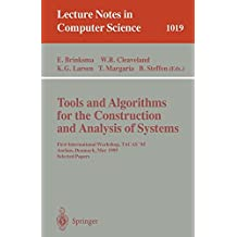 Tools and Algorithms for the Construction and Analysis of Systems: First International Workshop, TACAS '95, Aarhus, Denmark, May 19 - 20, 1995. Selected Papers