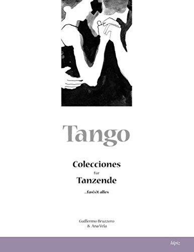 Tango: Colecciones für Tanzende