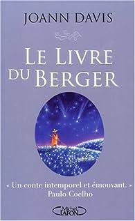 Le livre du berger : L'histoire d'une simple prière et la façon dont elle a changé le monde par Joann Davis