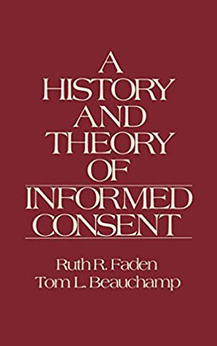 A history and theory of informed consent array a history and theory of informed consent 9780195036862 medicine rh amazon com fandeluxe Image collections