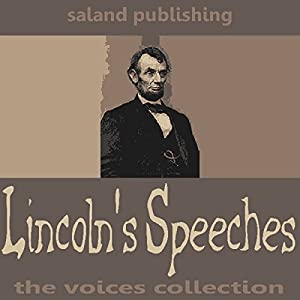 Lincoln's Speeches Audiobook