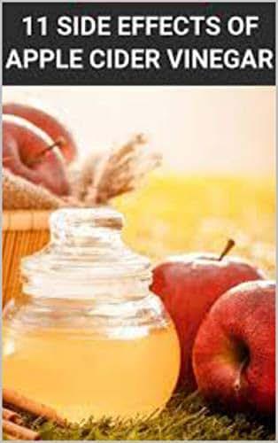 11 Side Effects Of Apple Cider Vinegar