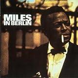 Miles in Berlin