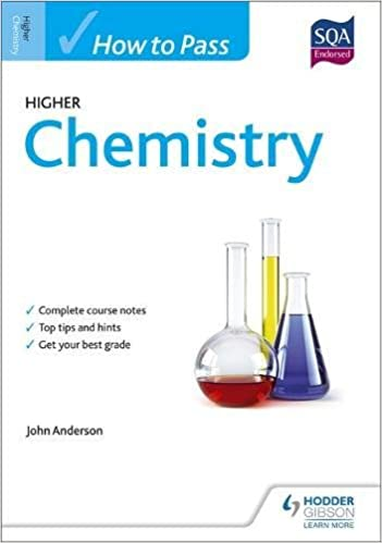 how to pass higher chemistry for cfe how to pass higher level  how to pass higher chemistry for cfe how to pass higher level amazon co uk john anderson 8601410680244 books