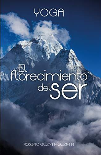 Amazon.com: Yoga, el florecimiento del ser (Spanish Edition ...