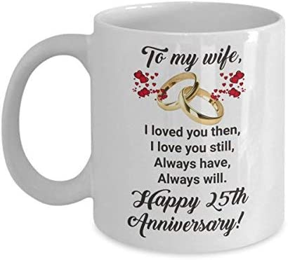 Zgnnn Eu Happy 25th Anniversary Mug For Wife 25 Th Year Wedding Tea Coffee Mug Marriage Gift Ideas Mom Mother Her Twenty Five Years Married Amazon De Kuche Haushalt
